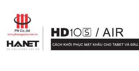 Cách khôi phục mật khẩu cho tablet và box Hanet HD