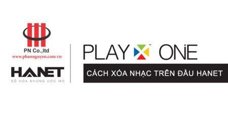 Cách xóa nhạc trên đầu Hanet PlayX One/Pro