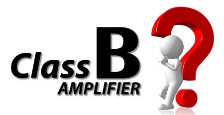 Amply Class B là gì?