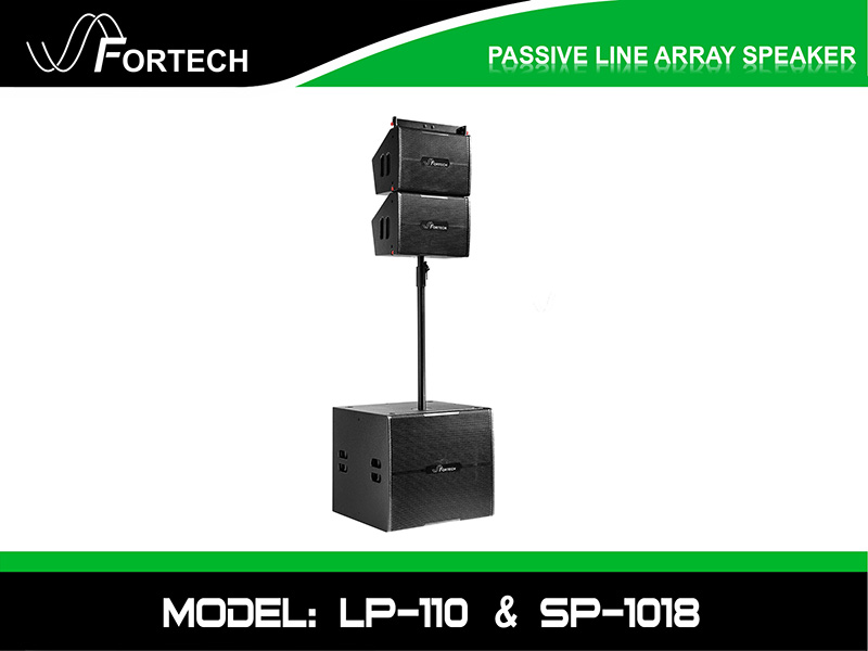 Loa line array passive Fortech Model: LP-110 & SP-1018