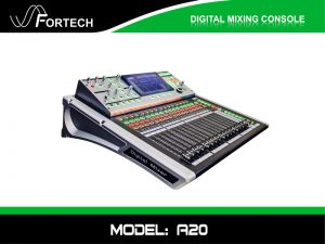 Digital Mixer - Bàn trộn kỹ thuật số Fortech A20