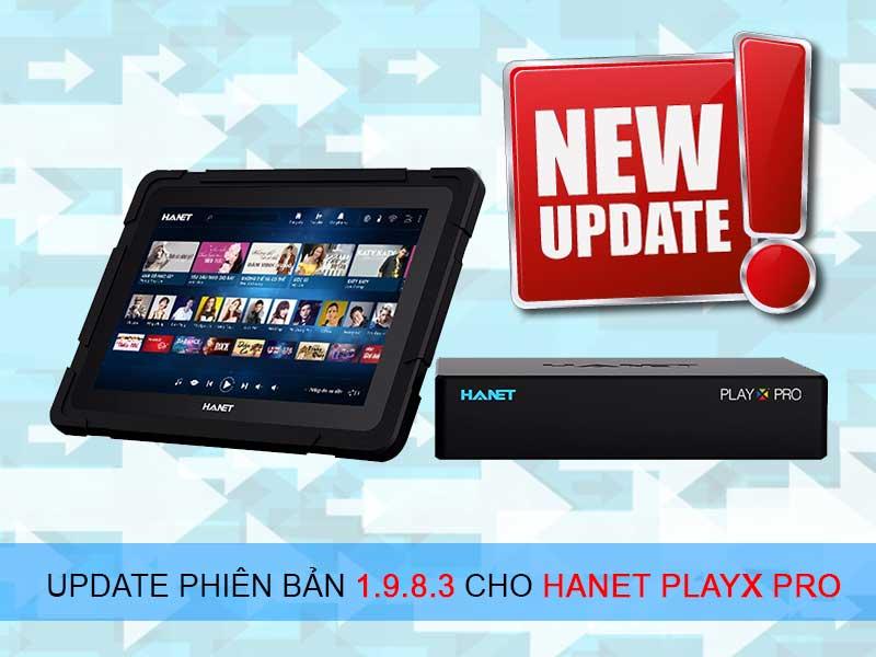 Cập nhật phần mềm mới trên đầu Hanet PlayX Pro